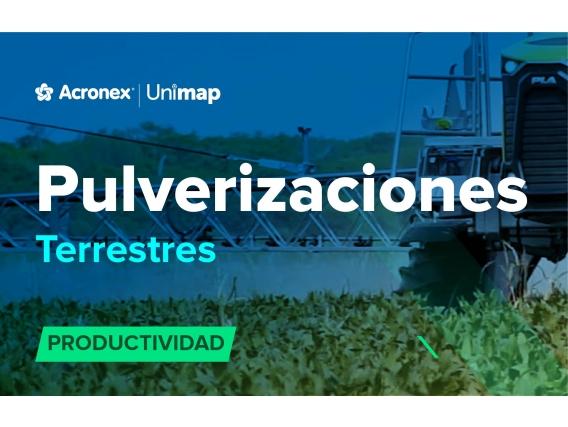 Acronex Unimap Pulverizaciones Terrestres Productividad