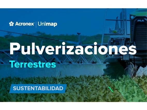 Acronex Unimap Pulverizaciones Terrestres Sustentabilidad
