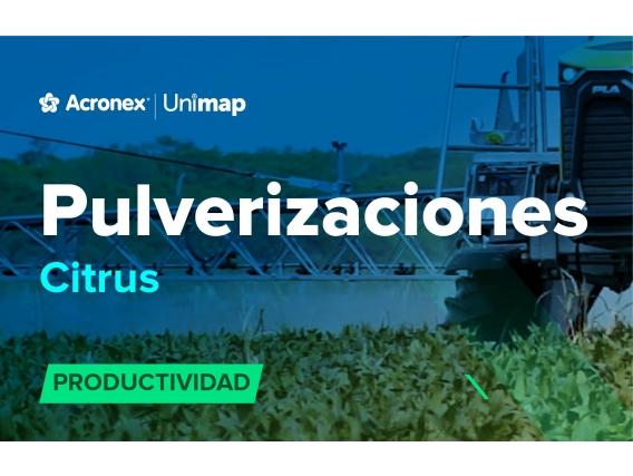 Acronex Unimap Pulverizaciones Citrus Productividad