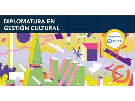 Diplomatura En Gestión Cultural 2021