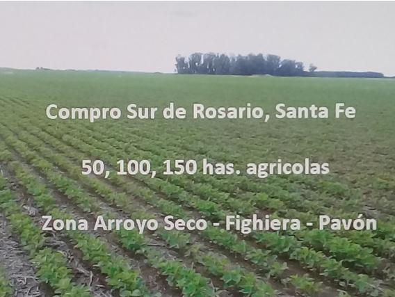 Sur De Rosario Compro 50 / 100 / 150 Has Agrícolas.