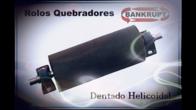 Rolos Quebradores Dentado Helicoidal Bankrupt